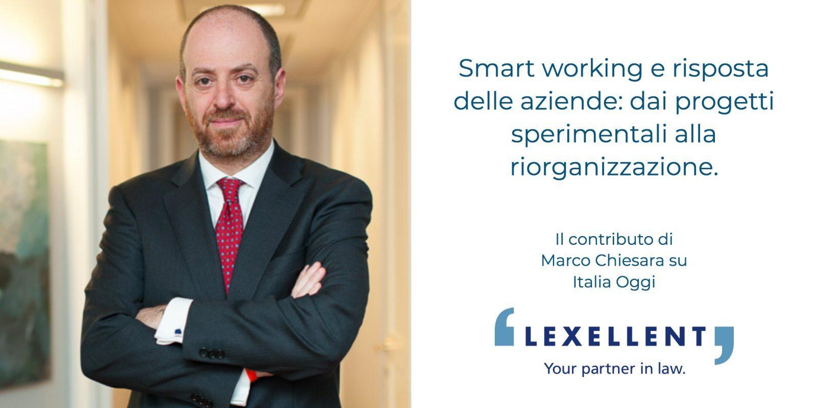 Occorre affiancare le aziende nell'adozione di nuove policy – Marco Chiesara di Lexellent interviene su Italia Oggi Sette