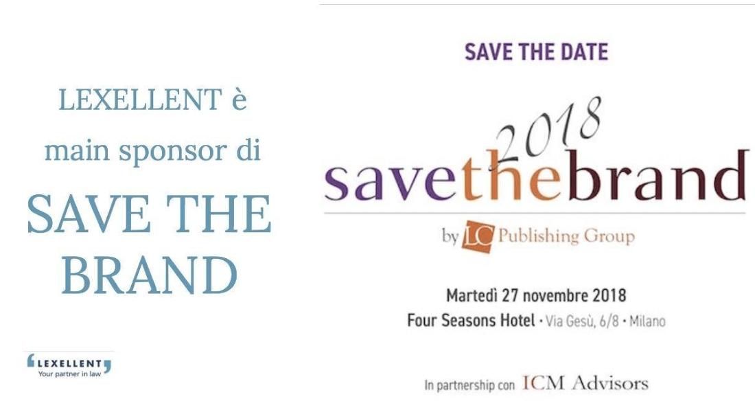 """Lexellent è main sponsor di """"Save the Brand"""""""