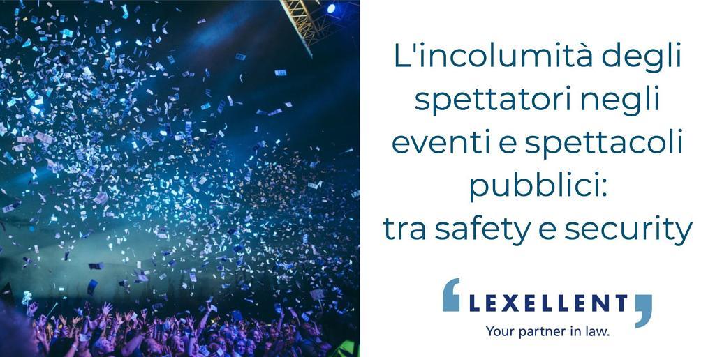 L'incolumità degli spettatori negli eventi e spettacoli pubblici: tra safety e security