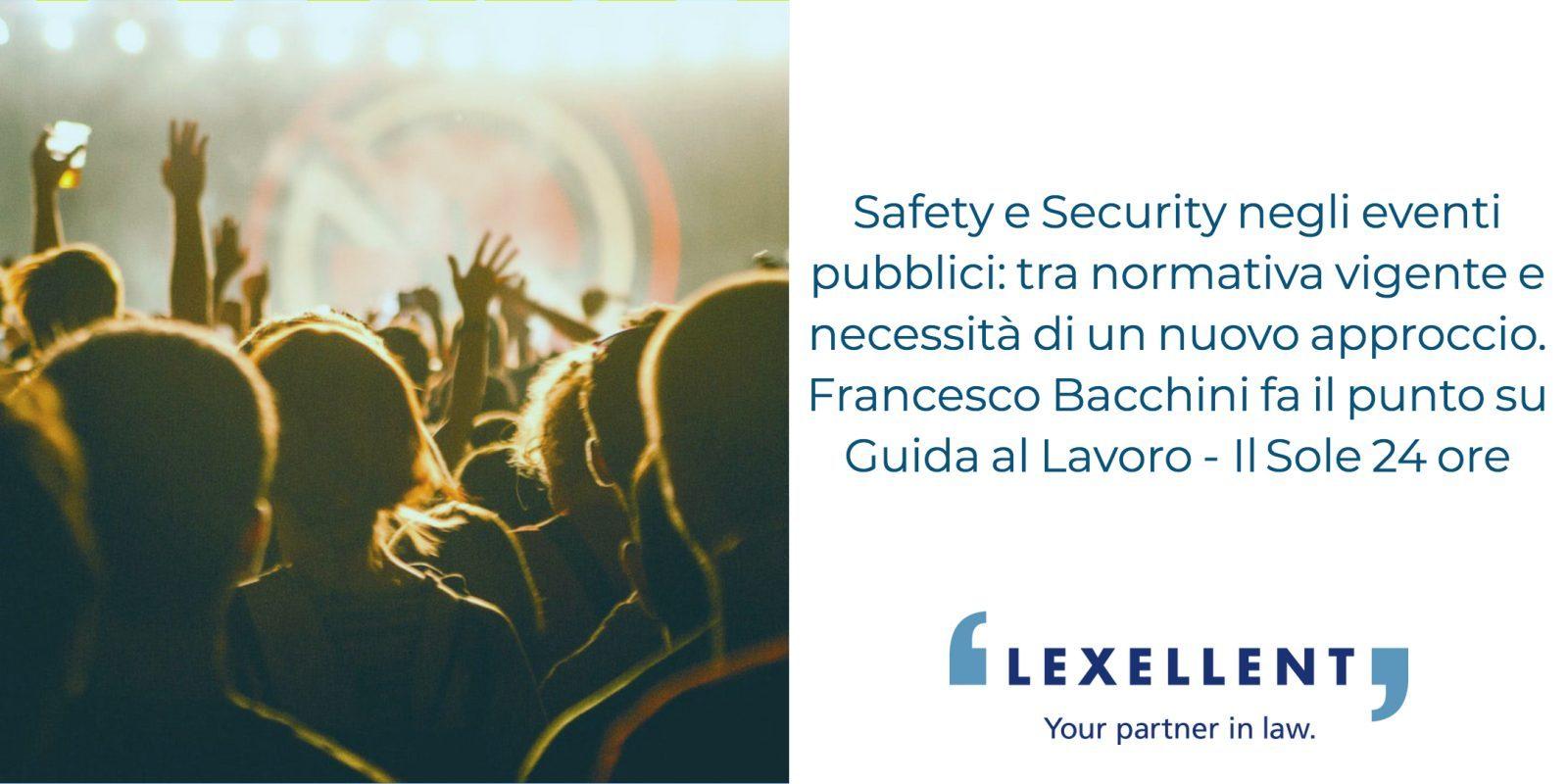 Spettacolo e manifestazioni pubbliche tra safety e security