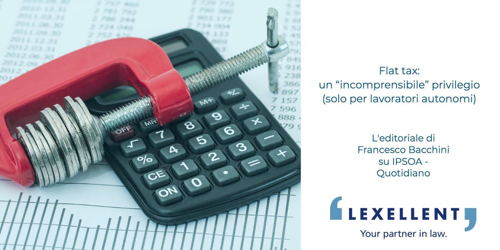 """Flat tax: un """"incomprensibile"""" privilegio (solo per lavoratori autonomi)"""