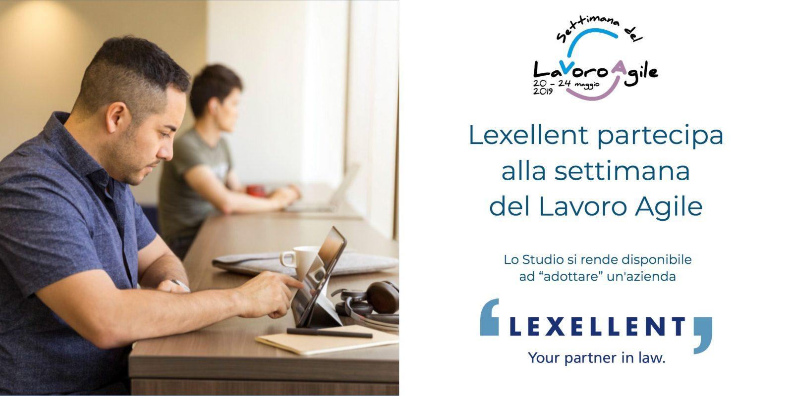 Lexellent partecipa alla settimana del Lavoro Agile – Milano, 20/24 maggio 2019