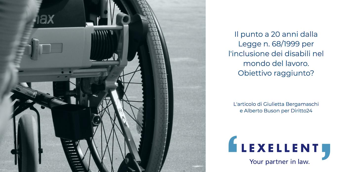 L'inserimento nel mondo del lavoro delle persone affette da disabilità – La L. 23 marzo 1999, N. 68 a 20 anni dalla sua emanazione