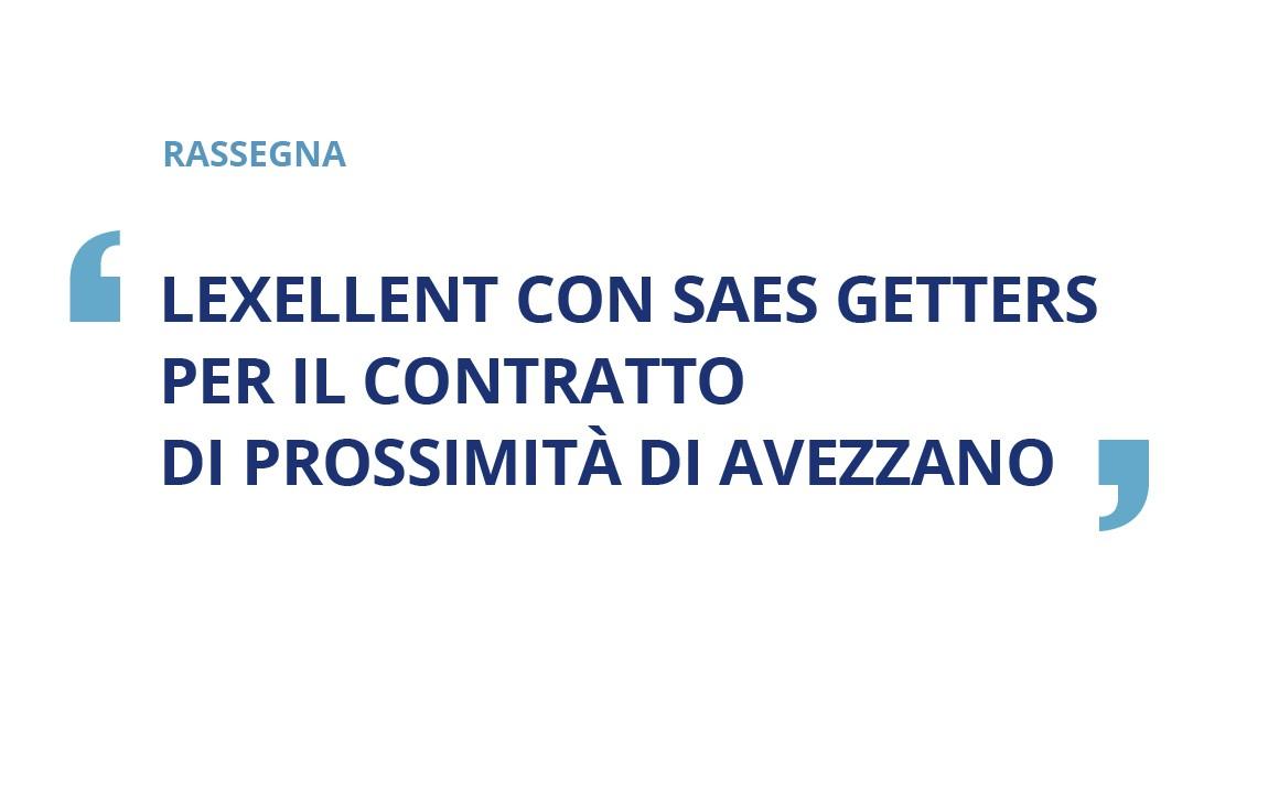 Lexellent con Saes Getters per il contratto di prossimità di Avezzano