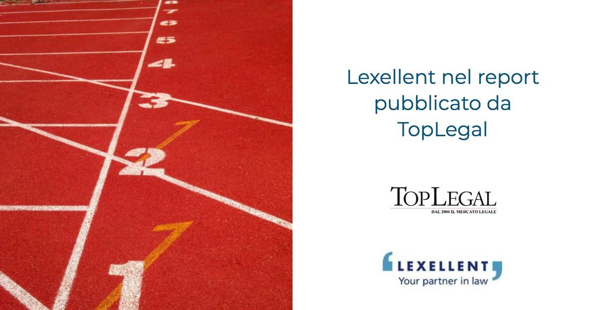 Lexellent nel Report pubblicato da Top Legal