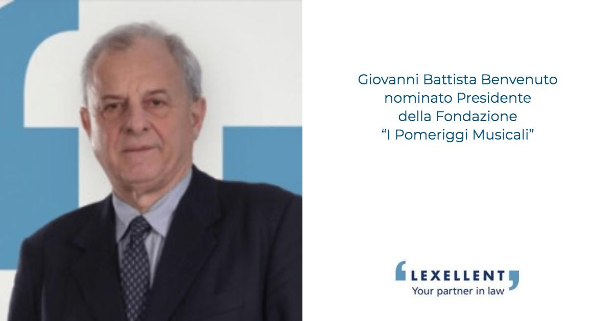 """Giovanni Battista Benvenuto nominato Presidente della Fondazione """"I Pomeriggi Musicali"""""""