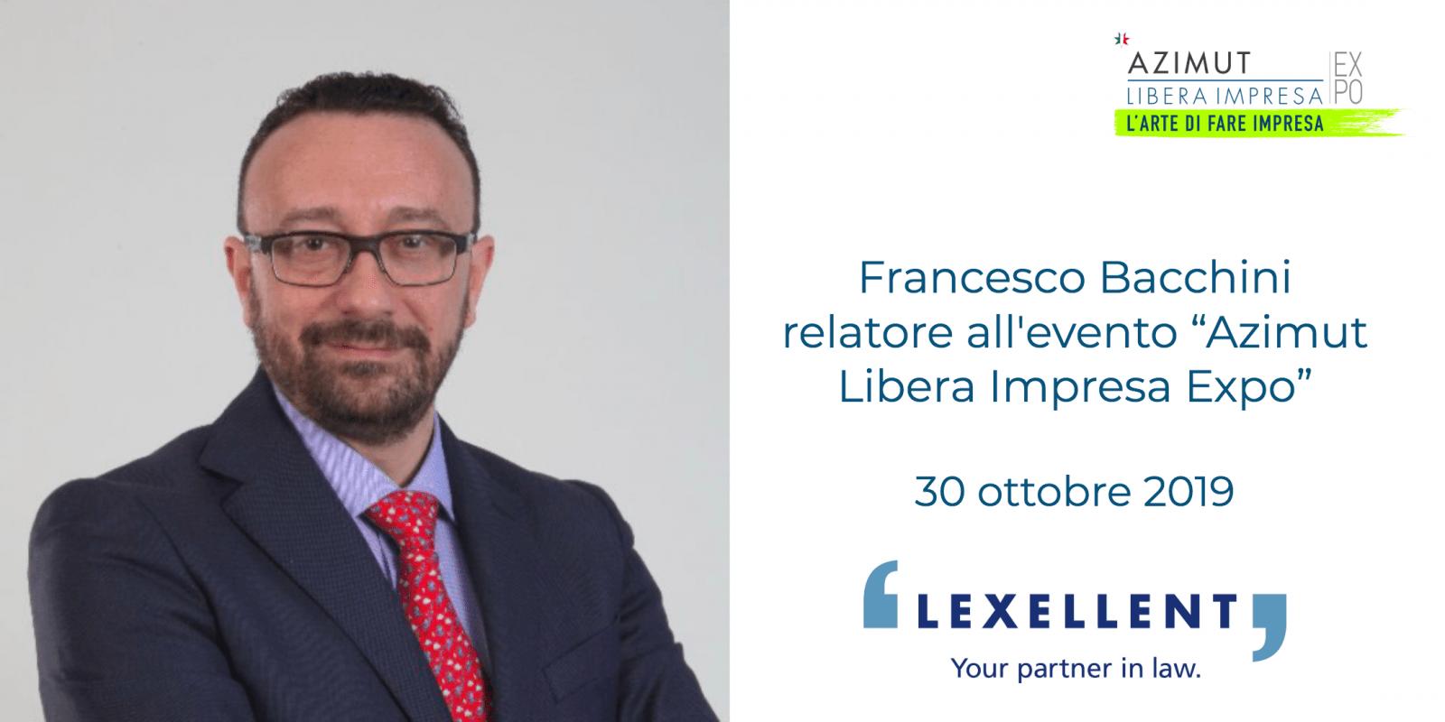 "Francesco Bacchini relatore all'evento ""AZIMUT LIBERA IMRESA EXPO"""