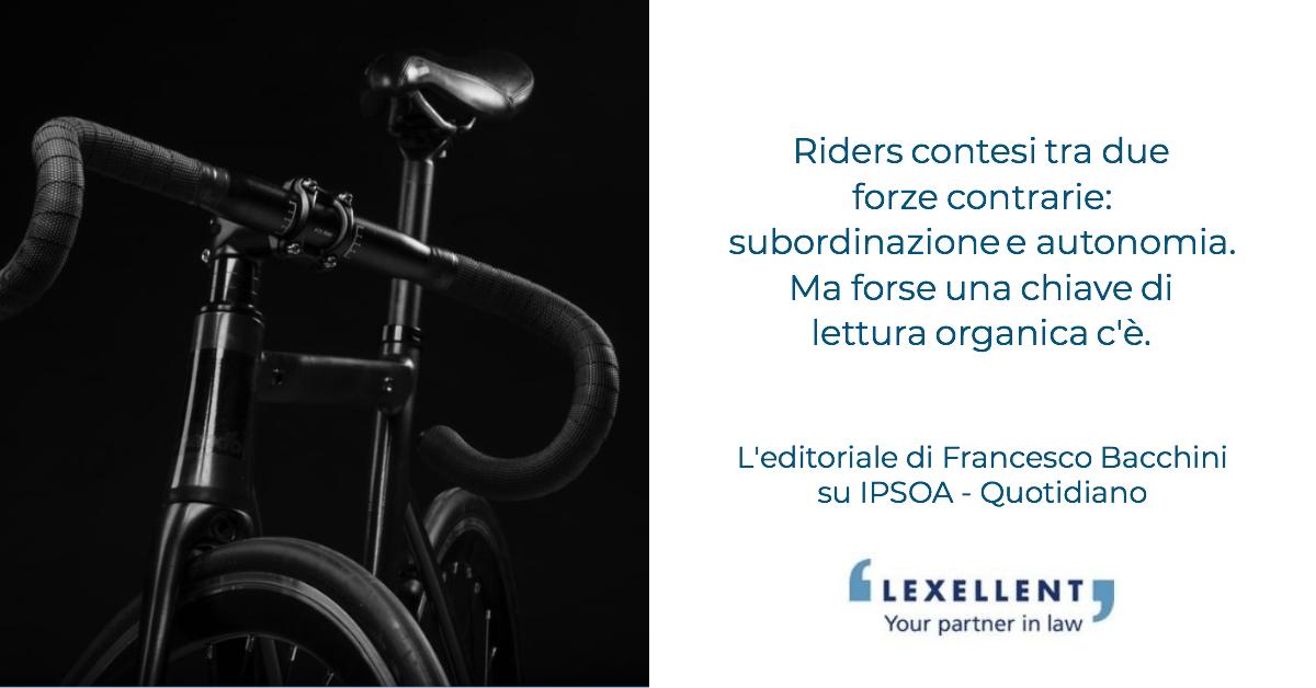 Riders tra autonomia e subordinazione: la soluzione, paradossale, del rebus c'è