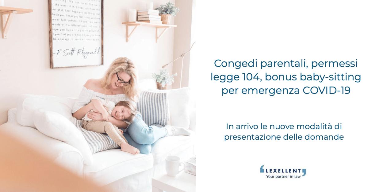 Congedi parentali, permessi legge 104, bonus baby-sitting per emergenza COVID-19 – Novità del 20 marzo 2020