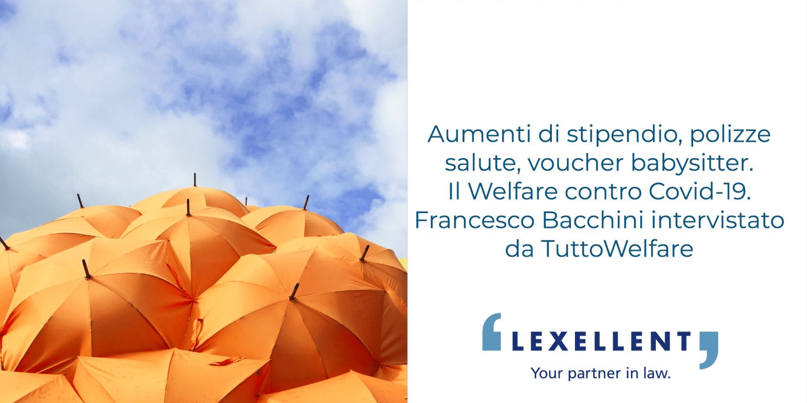 Il welfare aziendale ai tempi del Covid-19. TuttoWelfare intervista Francesco Bacchini