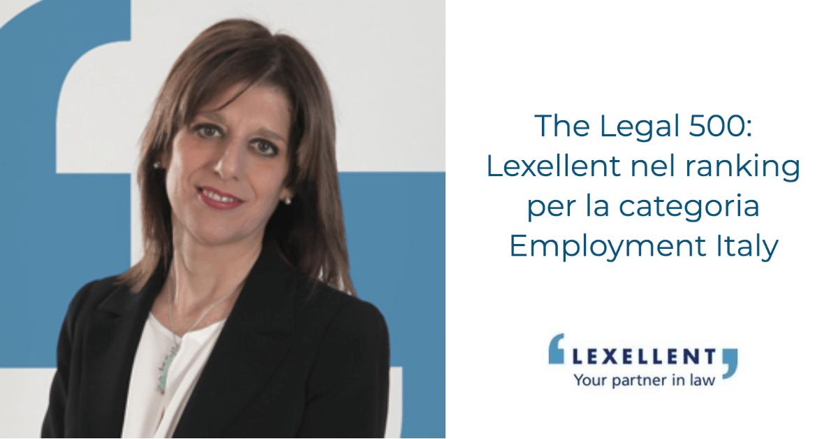 The Legal 500 EMEA – Lexellent nel ranking dell'Employment Italy