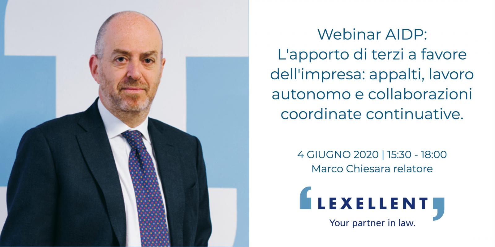 Marco Chiesara relatore al Webinar AIDP: L'apporto di terzi a favore dell'impresa: appalti, lavoro autonomo e collaborazioni coordinate continuative.