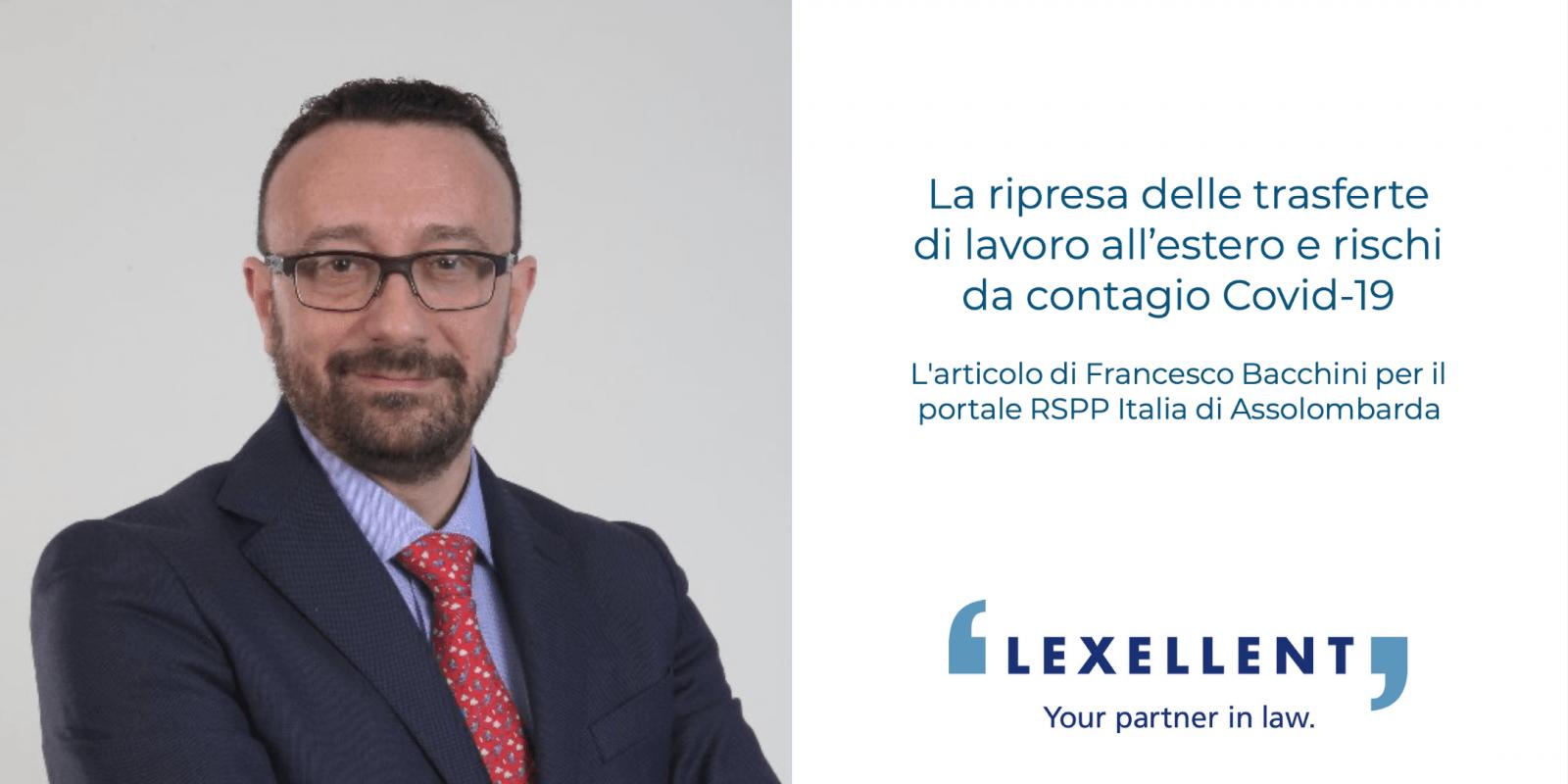La ripresa delle trasferte di lavoro all'estero e rischi da contagio Covid-19: Francesco Bacchini per RSPP Italia