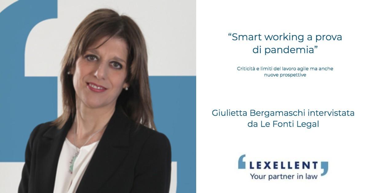 """""""Smart working a prova di pandemia"""": il commento di Giulietta Bergamaschi per Le Fonti Legal"""