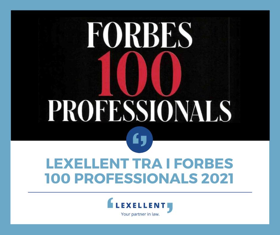 Forbes: Lexellent tra i 100 Professionals 2021