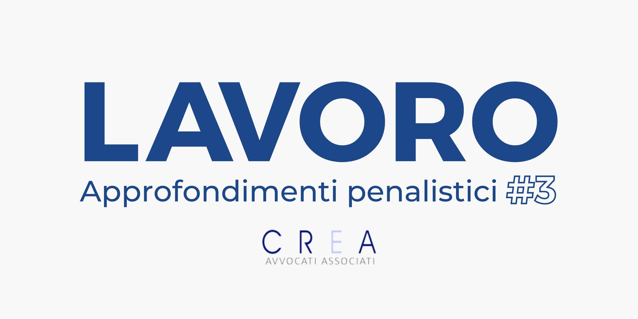 Infortuni mortali: l'evoluzione giurisprudenziale   Approfondimento penalistico #3