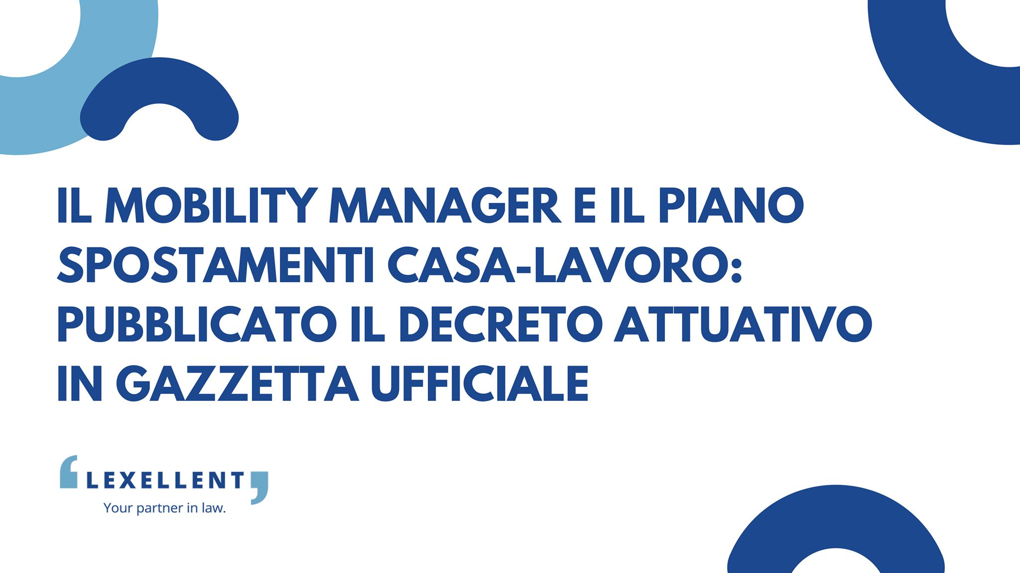 Il mobility manager e il piano spostamenti casa-lavoro: pubblicato il decreto attuativo in Gazzetta Ufficiale