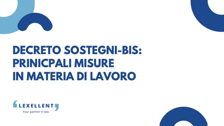 Decreto Sostegni-Bis: principali misure in materia di lavoro