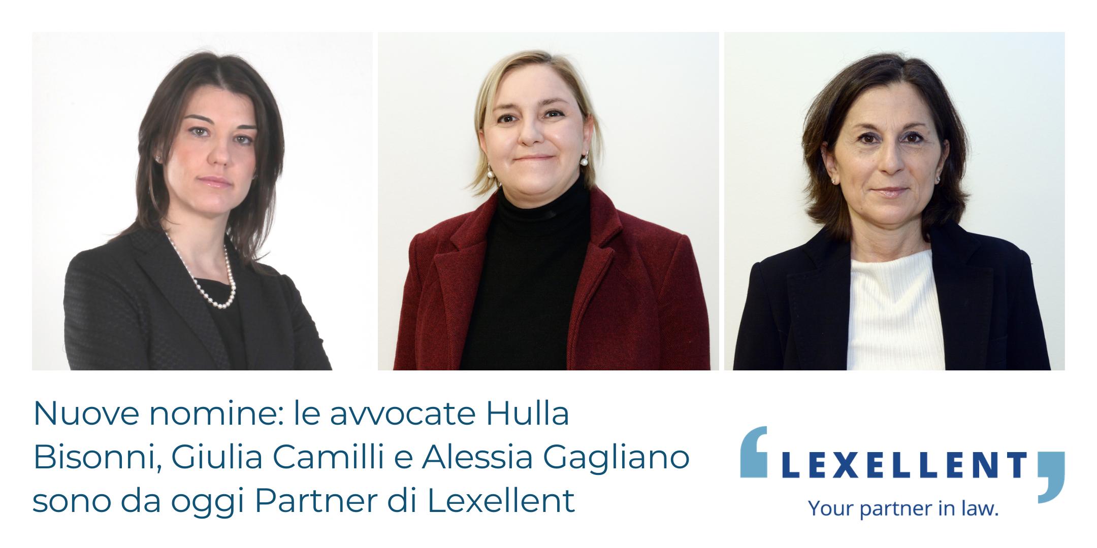 Nuove nomine: le avvocate Bisonni, Camilli e Gagliano sono da oggi Partner Lexellent