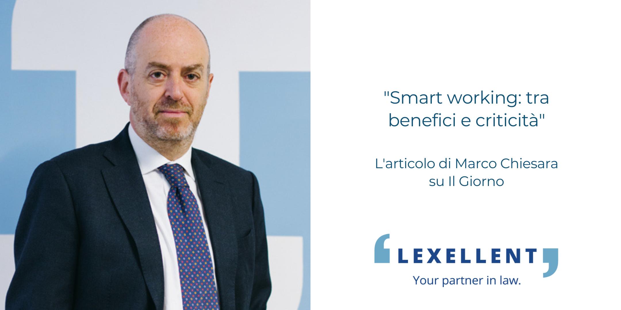 """""""Smart working: tra benefici e criticità"""" – L'articolo di Marco Chiesara per Il Giorno"""